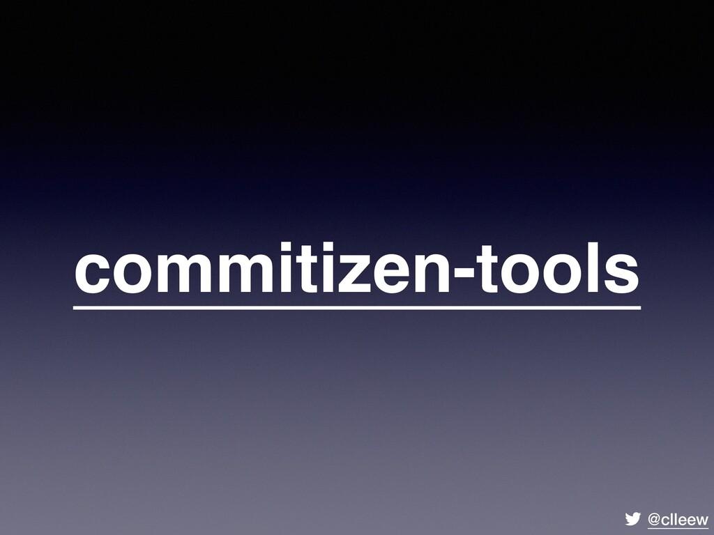 @clleew commitizen-tools