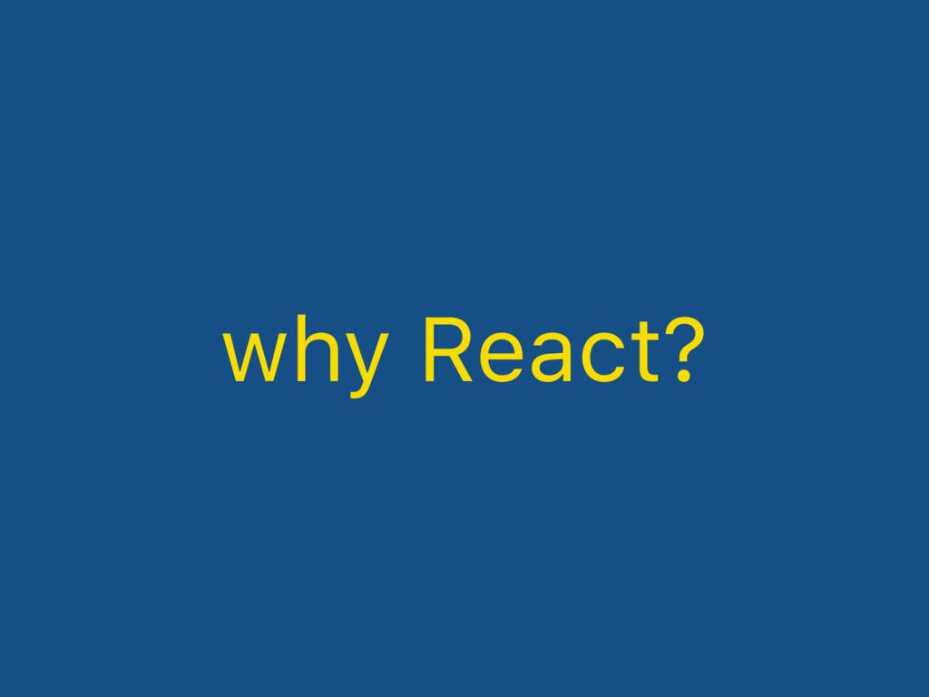 why React?