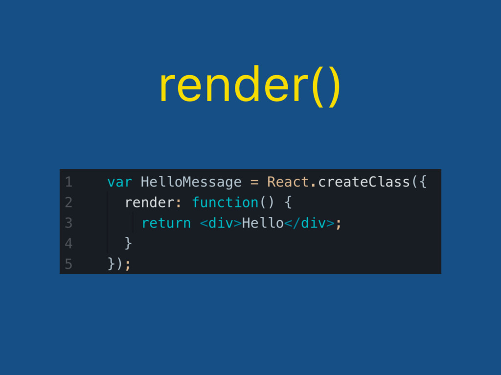 render()