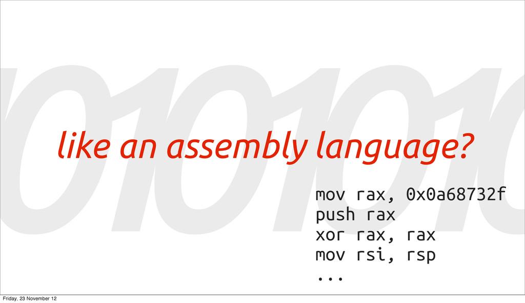 1 0 1 0 1 0 1 0 like an assembly language? mov ...