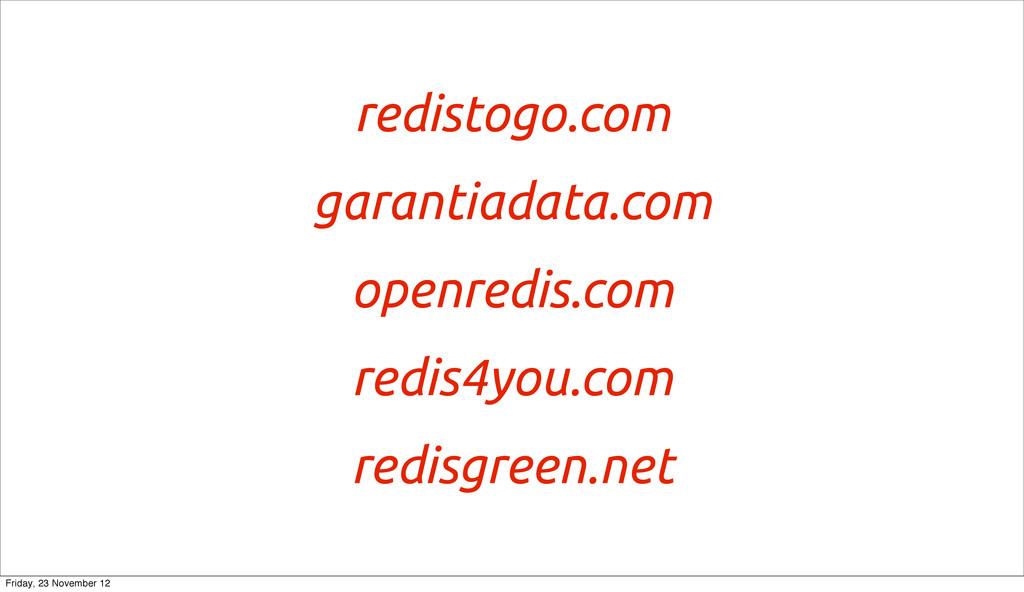 redistogo.com garantiadata.com openredis.com re...