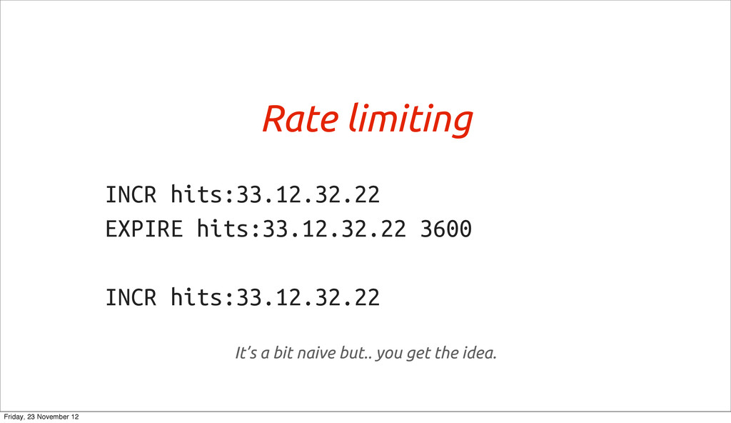 Rate limiting INCR hits:33.12.32.22 EXPIRE hits...