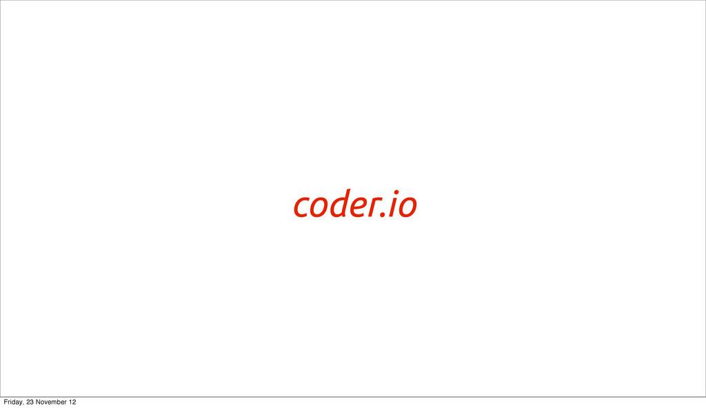 coder.io Friday, 23 November 12