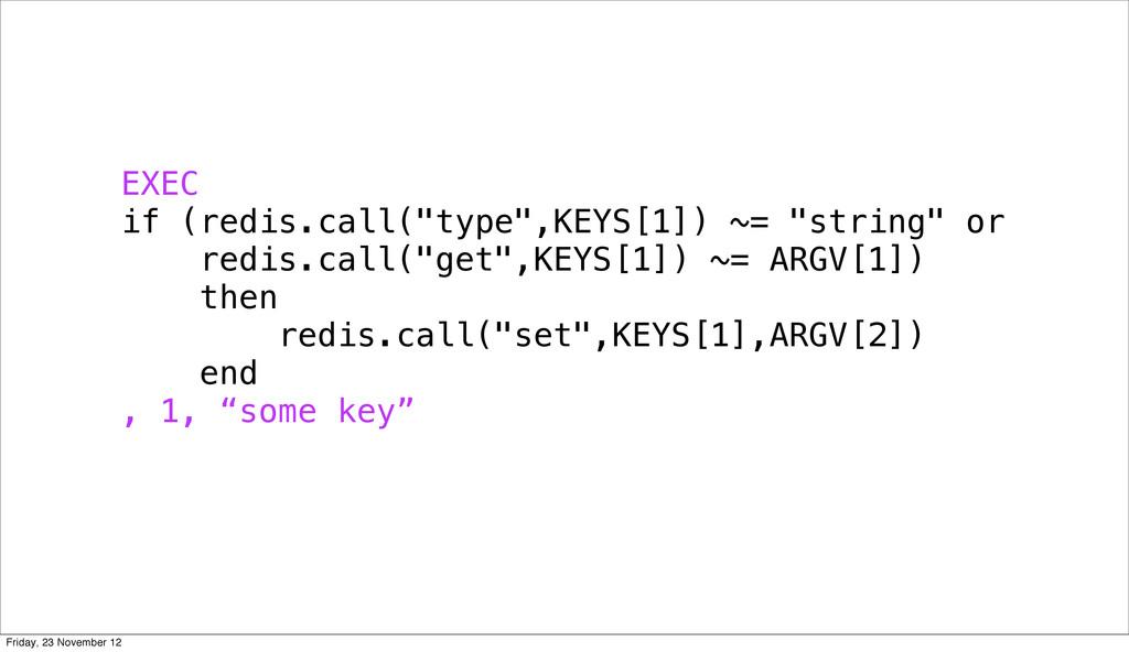 """EXEC if (redis.call(""""type"""",KEYS[1]) ~= """"string""""..."""