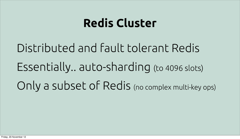 Redis Cluster Distributed and fault tolerant Re...