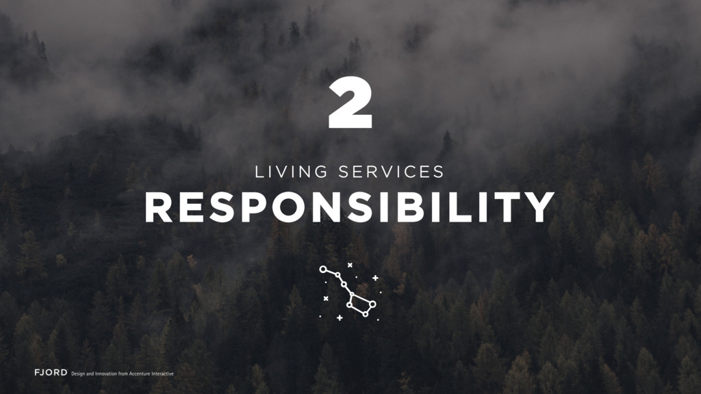 L I V I N G S E R V I C E S RESPONSIBILITY 2