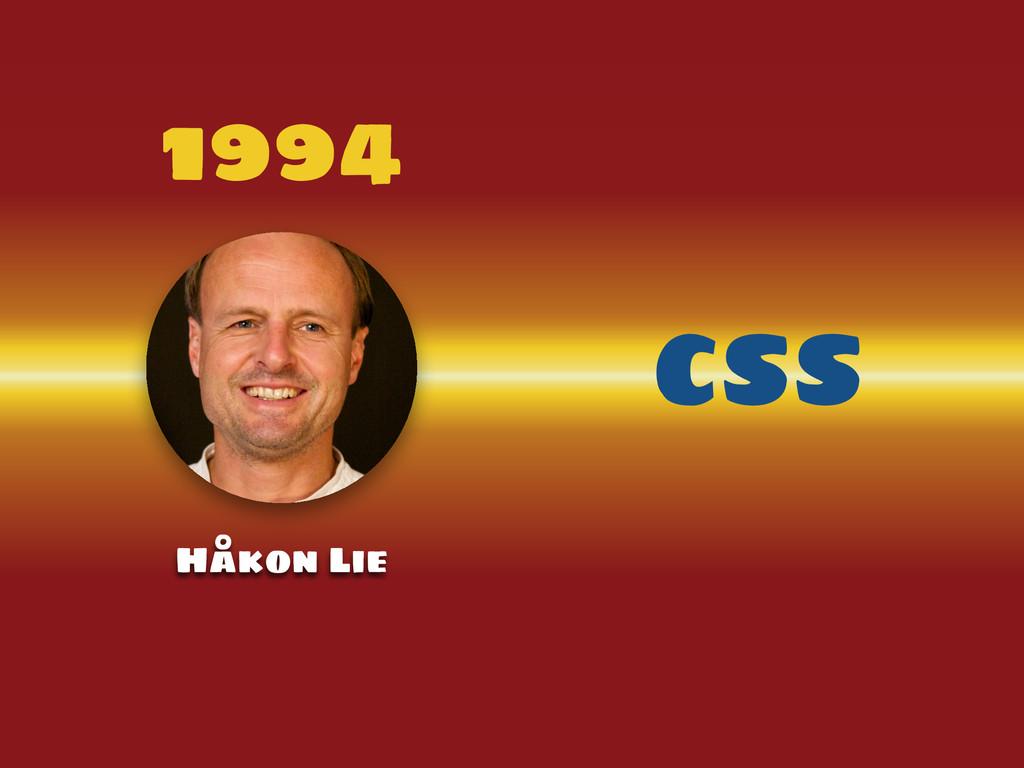1994 Håkon Lie CSS
