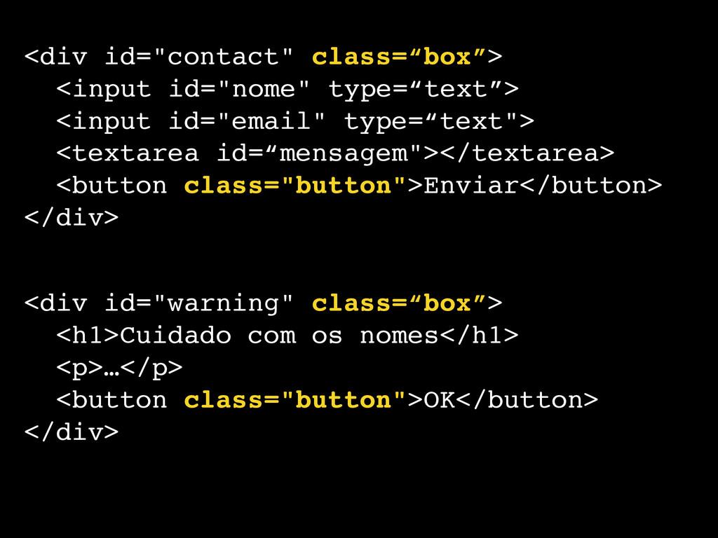 "<div id=""contact"" class=""box"">! ! <input id=""no..."