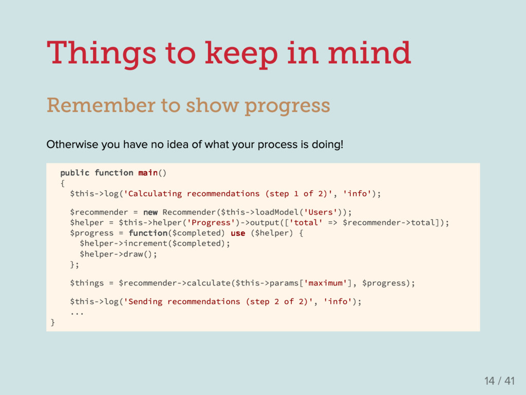 Things to keep in mind Remember to show progres...