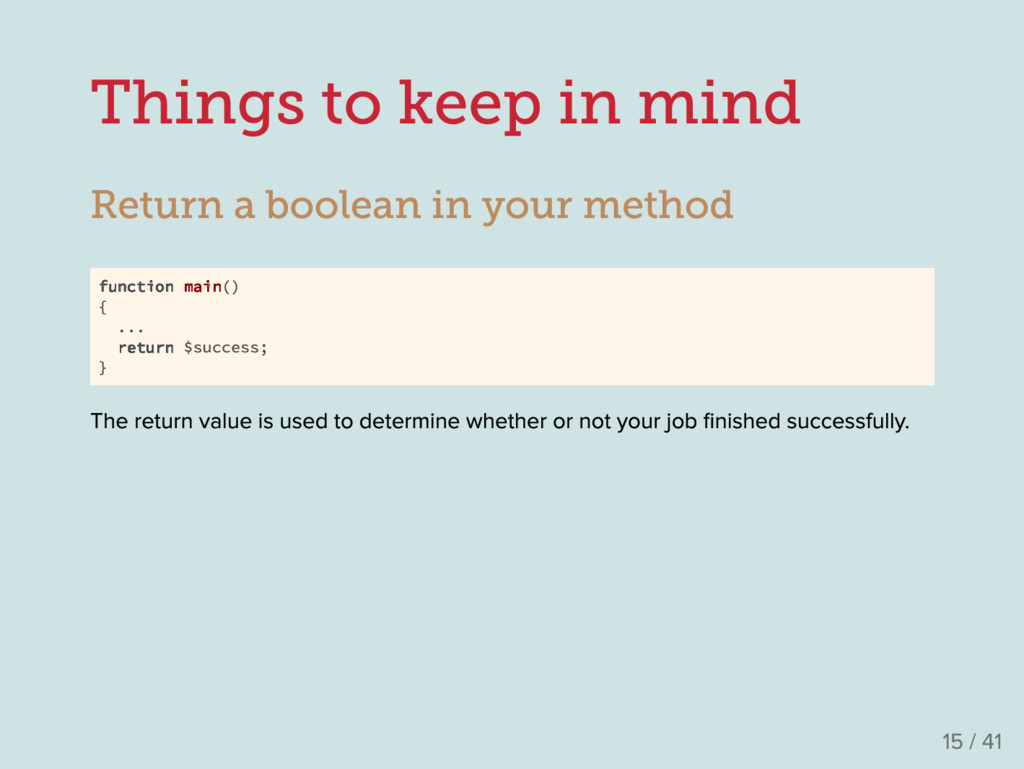 Things to keep in mind Return a boolean in your...