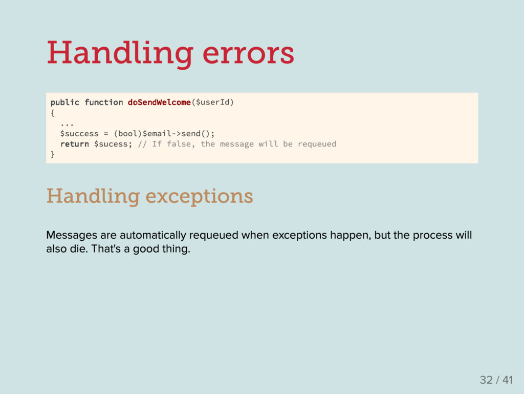 Handling errors public function doSendWelcome($...