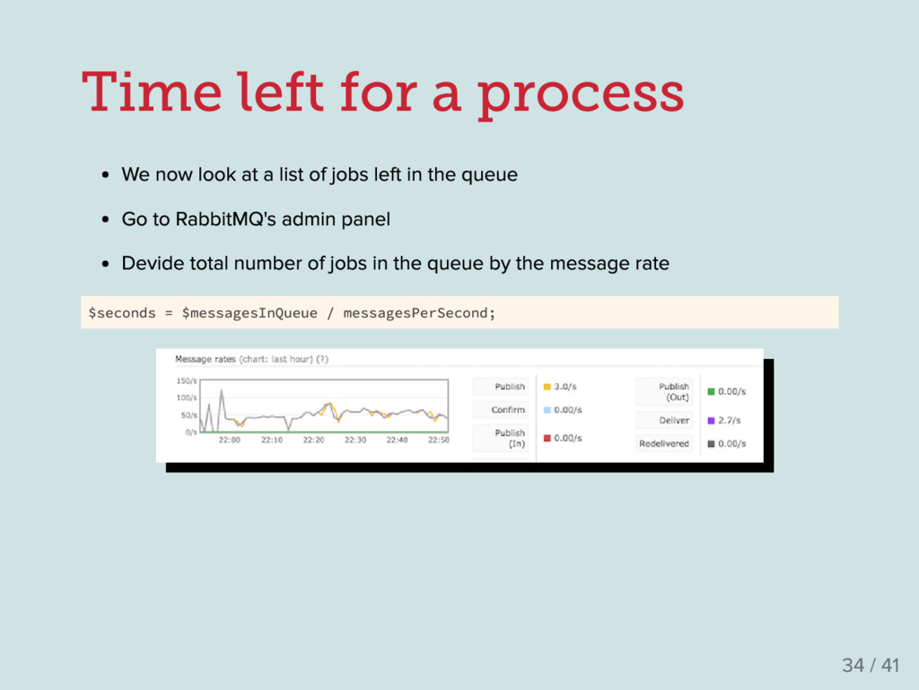 Time left for a process We now look at a list o...
