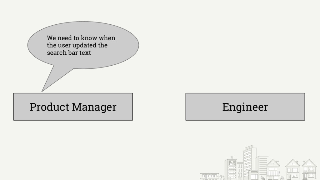 Product Manager Engineer We need to know when t...