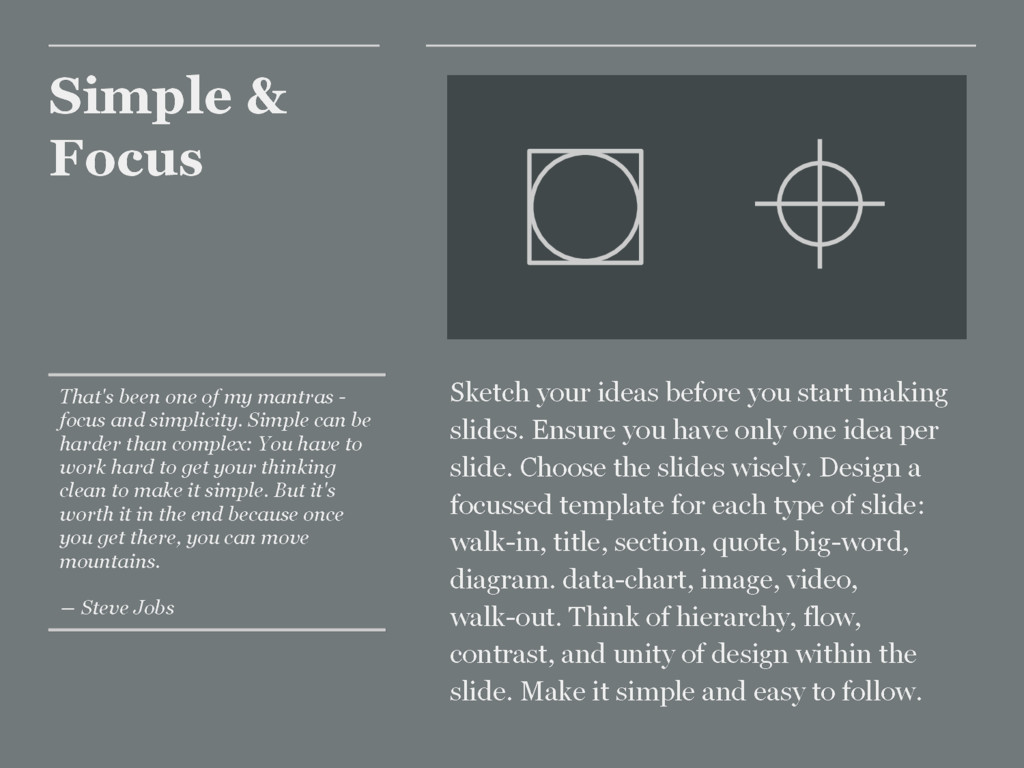 Simple & Focus Sketch your ideas before you sta...