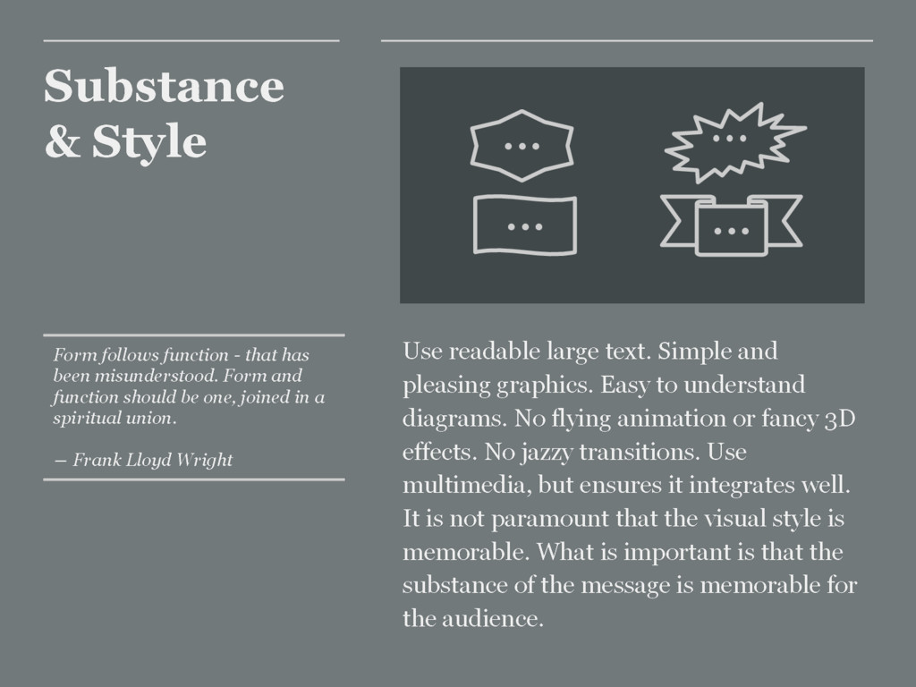 Substance & Style Use readable large text. Simp...