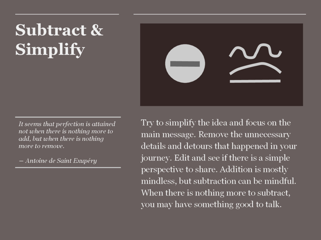Subtract & Simplify Try to simplify the idea an...