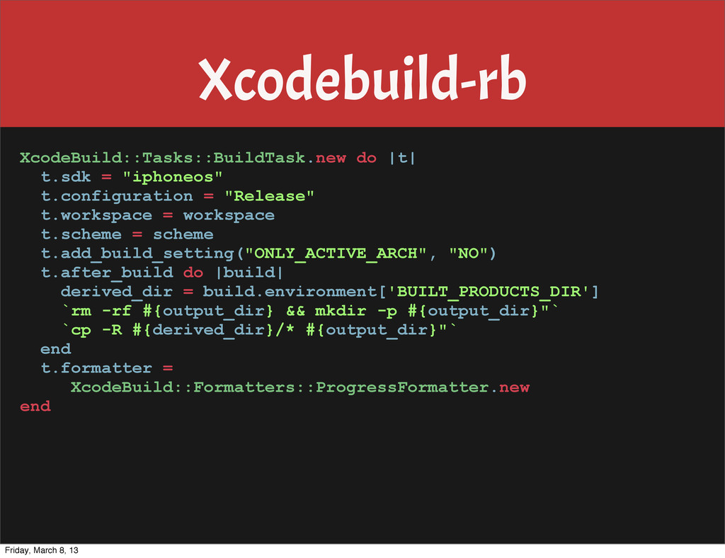 Xcodebuild-rb XcodeBuild::Tasks::BuildTask.new ...