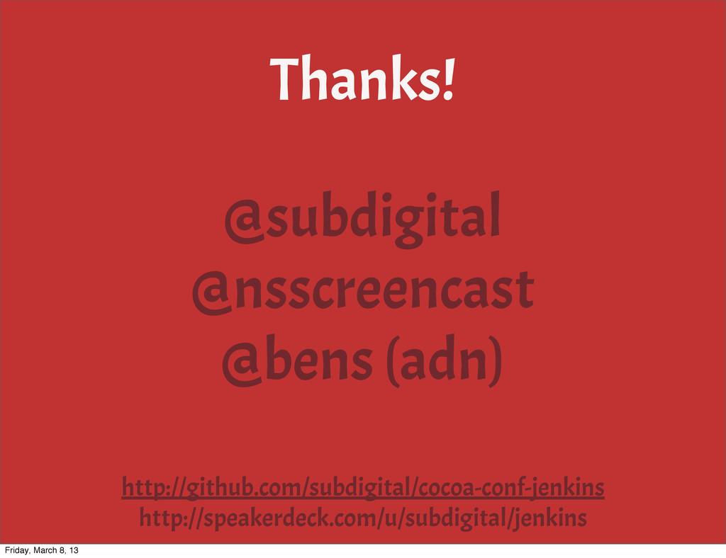 Thanks! @subdigital @nsscreencast @bens (adn) h...