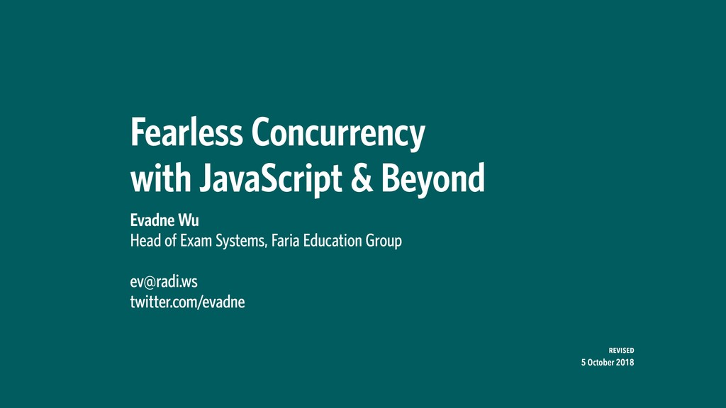 Fearless Concurrency with JavaScript & Beyond ...