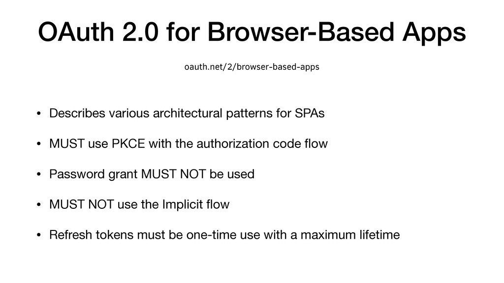 OAuth 2.0 for Browser-Based Apps • Describes va...