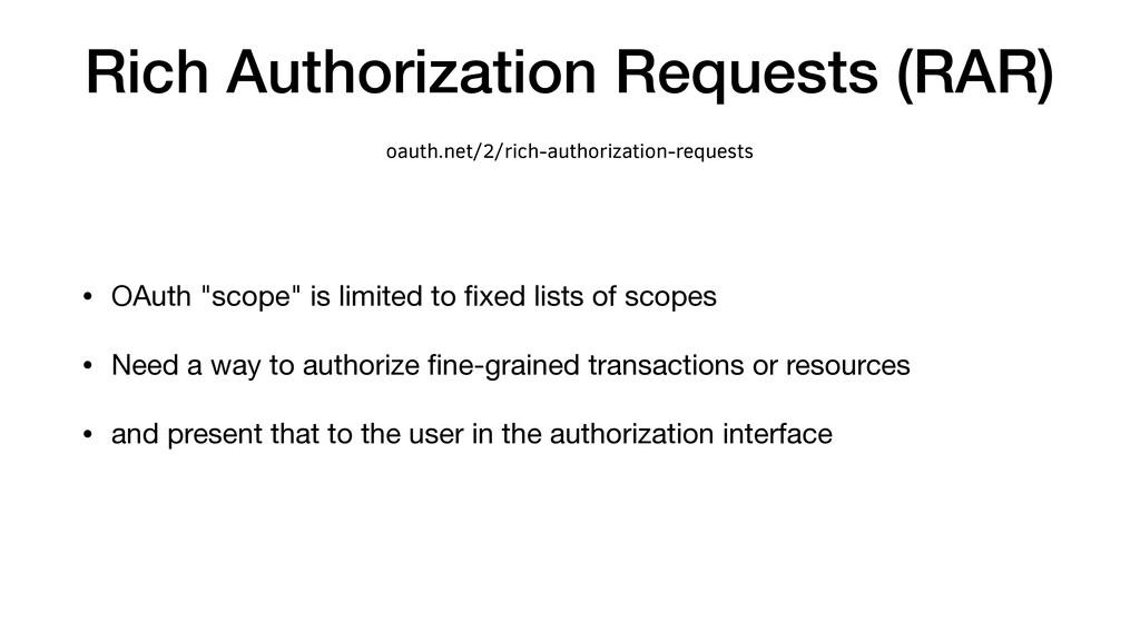 "Rich Authorization Requests (RAR) • OAuth ""scop..."