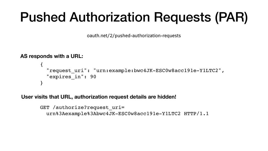 """Pushed Authorization Requests (PAR) { """"request_..."""