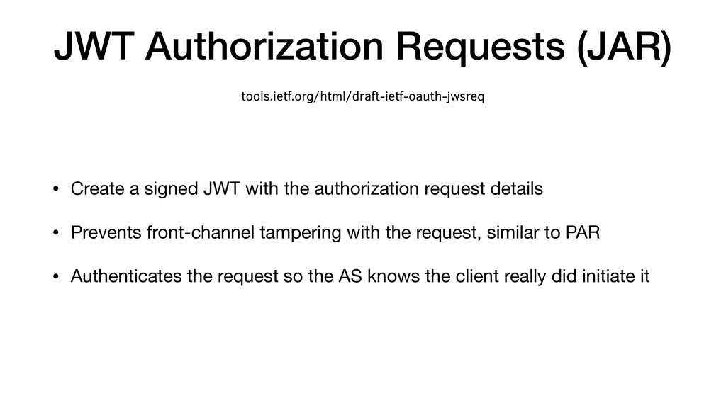 JWT Authorization Requests (JAR) • Create a sig...