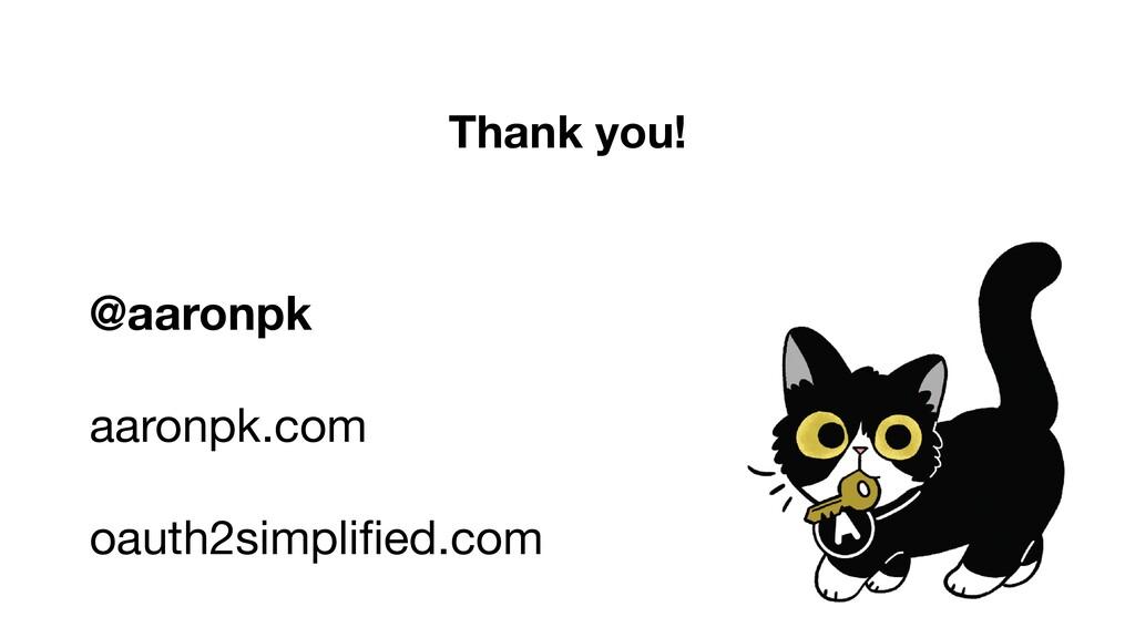 Thank you! @aaronpk aaronpk.com  oauth2simplifie...