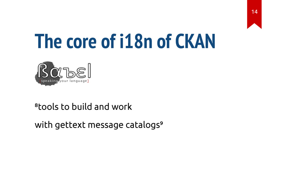 "The core of i18n of CKAN ""tools to build and wo..."