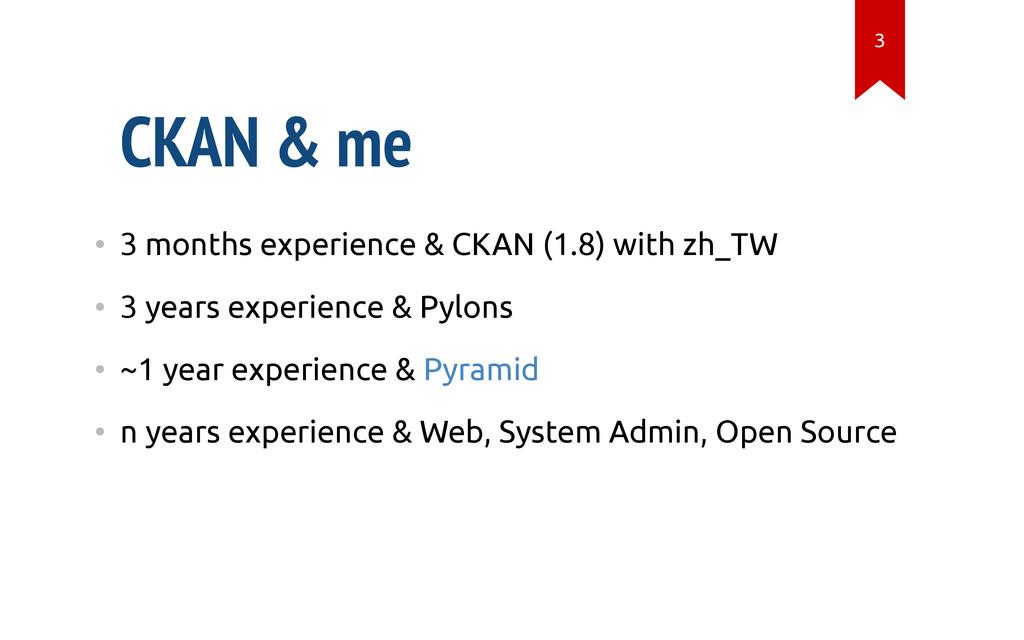 CKAN & me • 3 months experience & CKAN (1.8) wi...