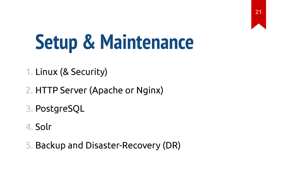 Setup & Maintenance 1. Linux (& Security) 2. HT...
