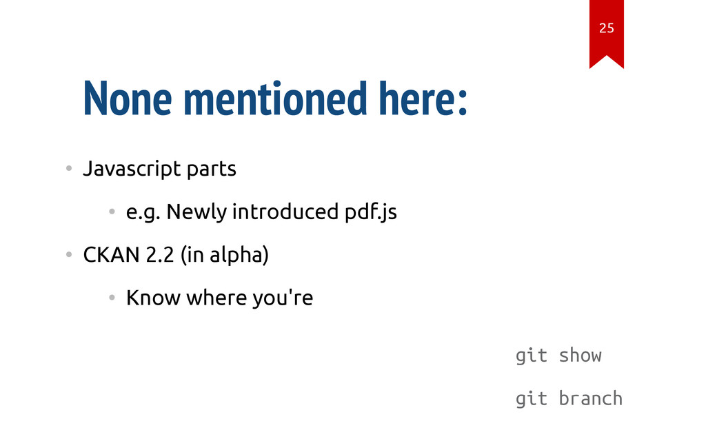 git show git branch None mentioned here: • Java...