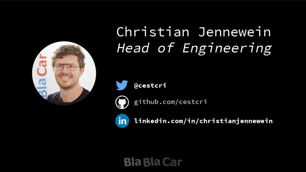 @cestcri Christian Jennewein Head of Engineerin...