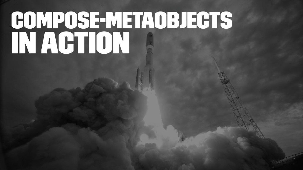 compose-metaobjects In Action