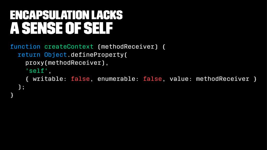 encapsulation lacks A Sense of Self function cr...