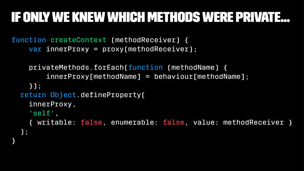 if only we knew which methods were private... f...