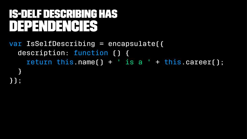 is-delf describing has Dependencies var IsSelfD...