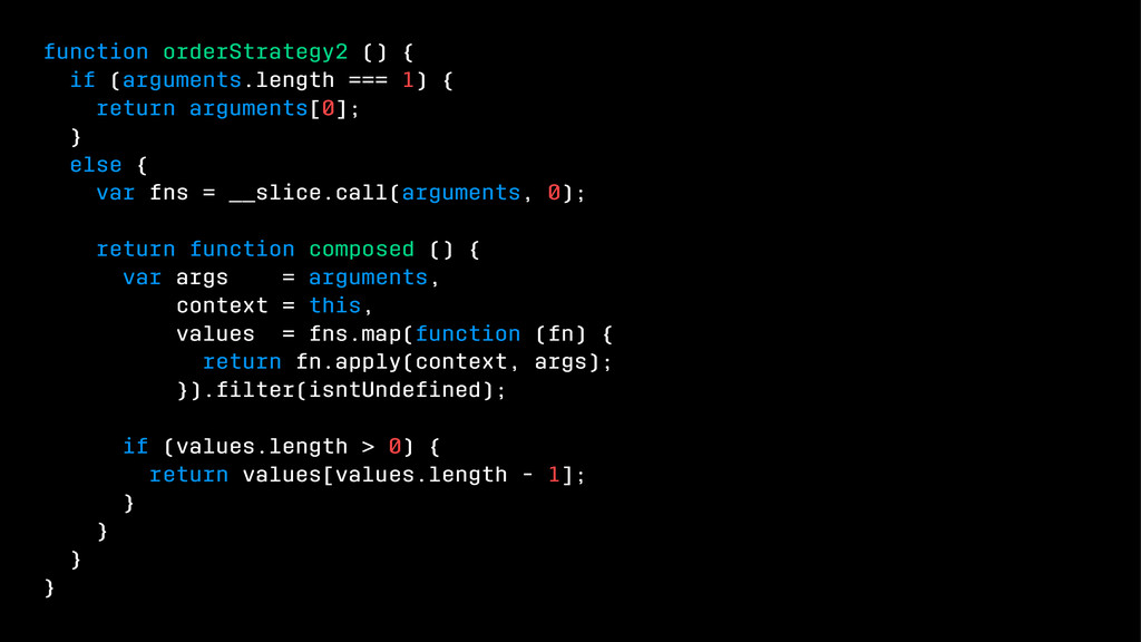 function orderStrategy2 () { if (arguments.leng...