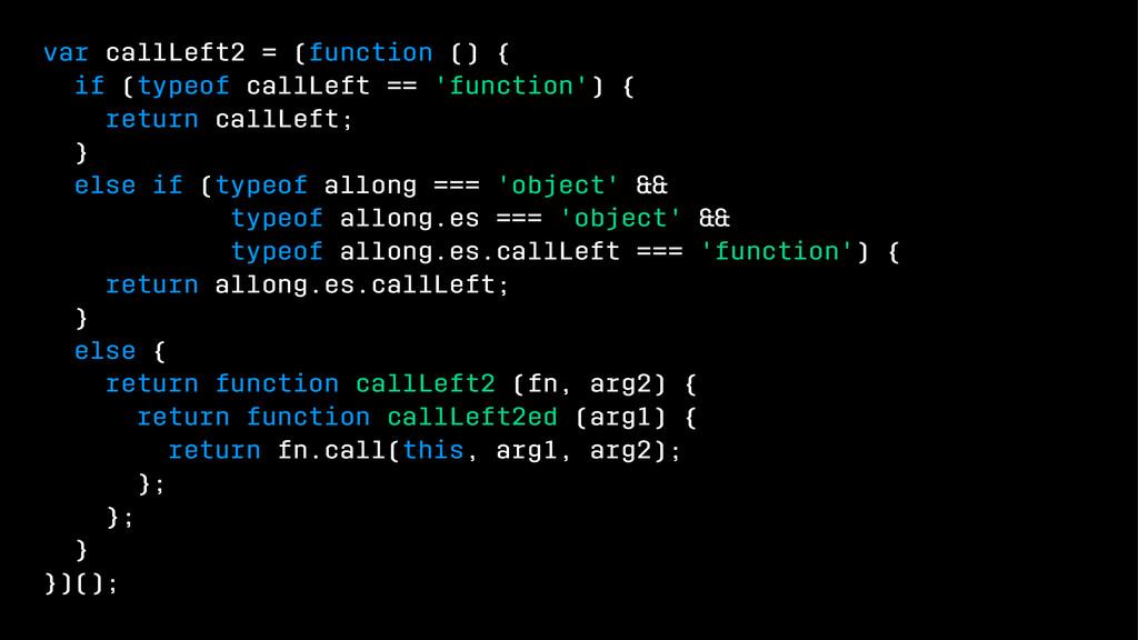 var callLeft2 = (function () { if (typeof callL...
