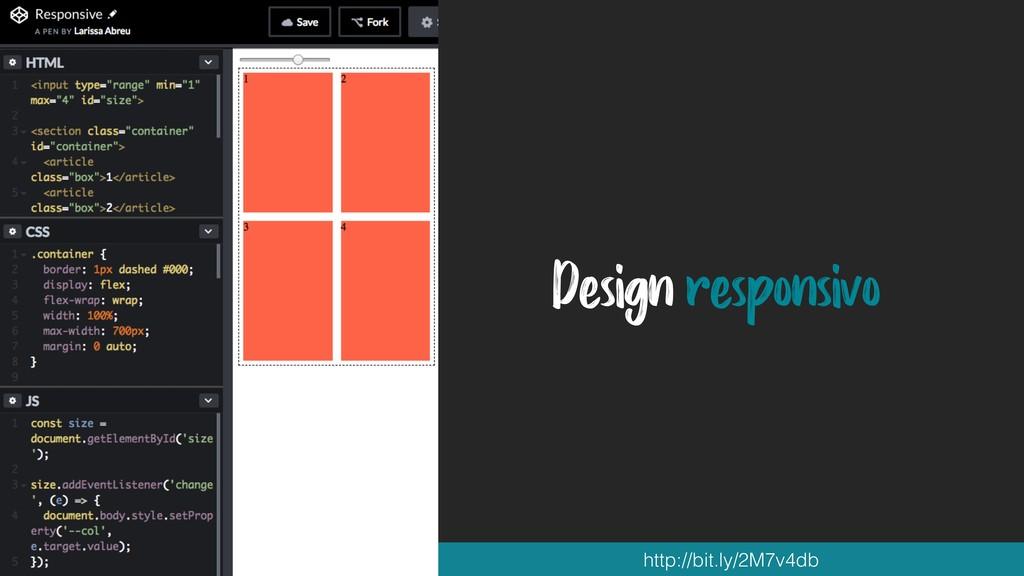 Design responsivo http://bit.ly/2M7v4db