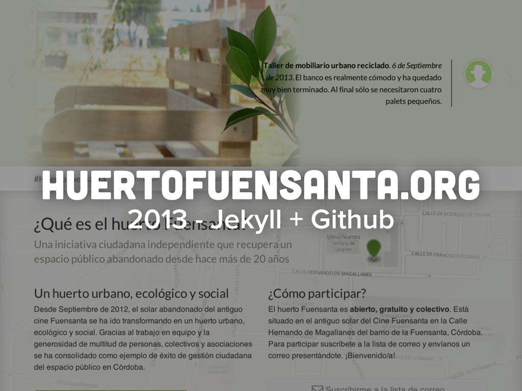 huertofuensanta.org 2013 - Jekyll + Github