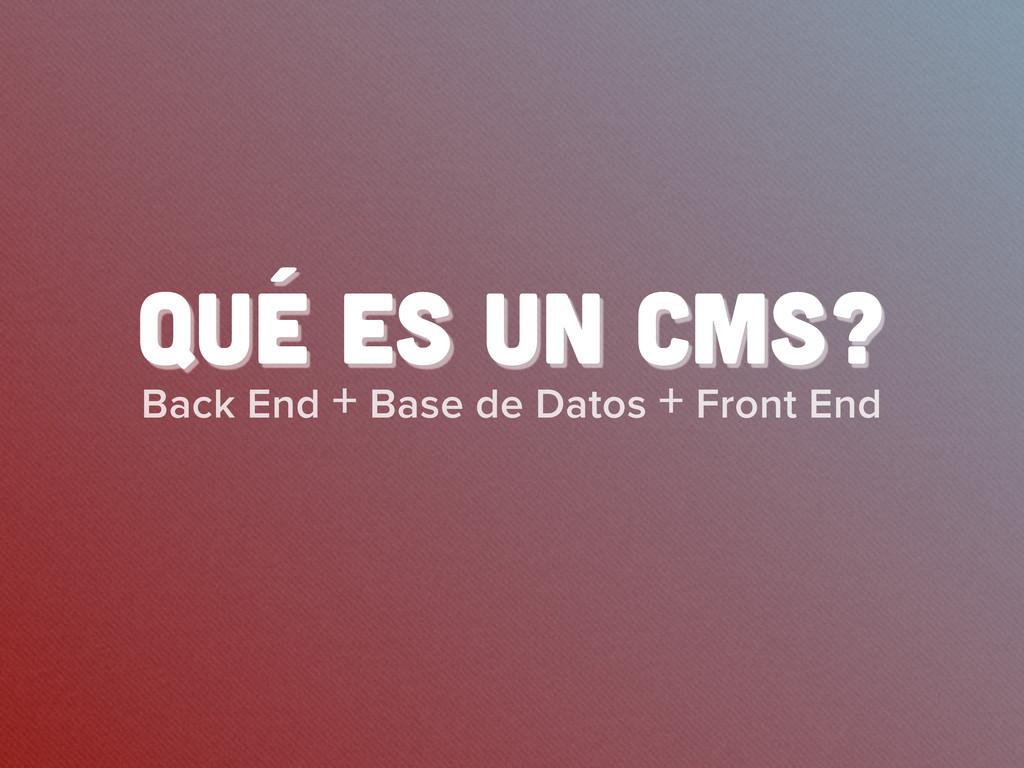 Back End + Base de Datos + Front End QUÉ ES UN ...