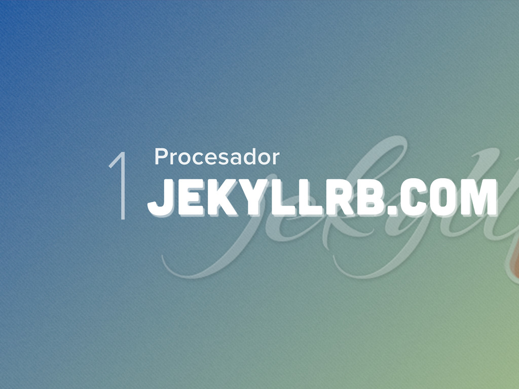 1jekyllrb.com Procesador