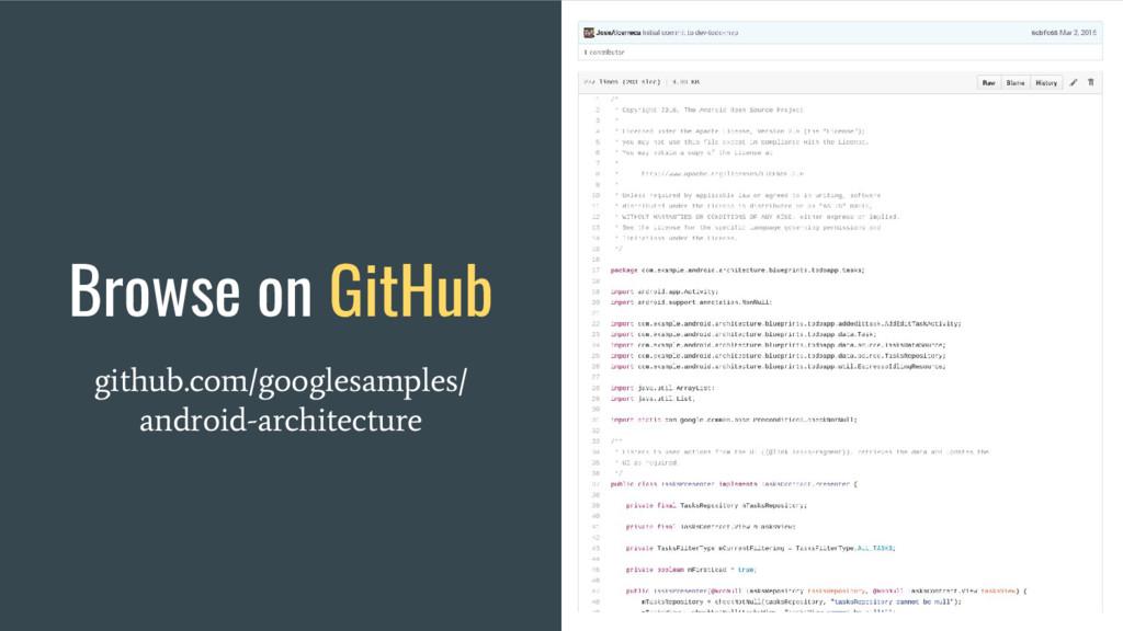 Browse on GitHub github.com/googlesamples/ andr...