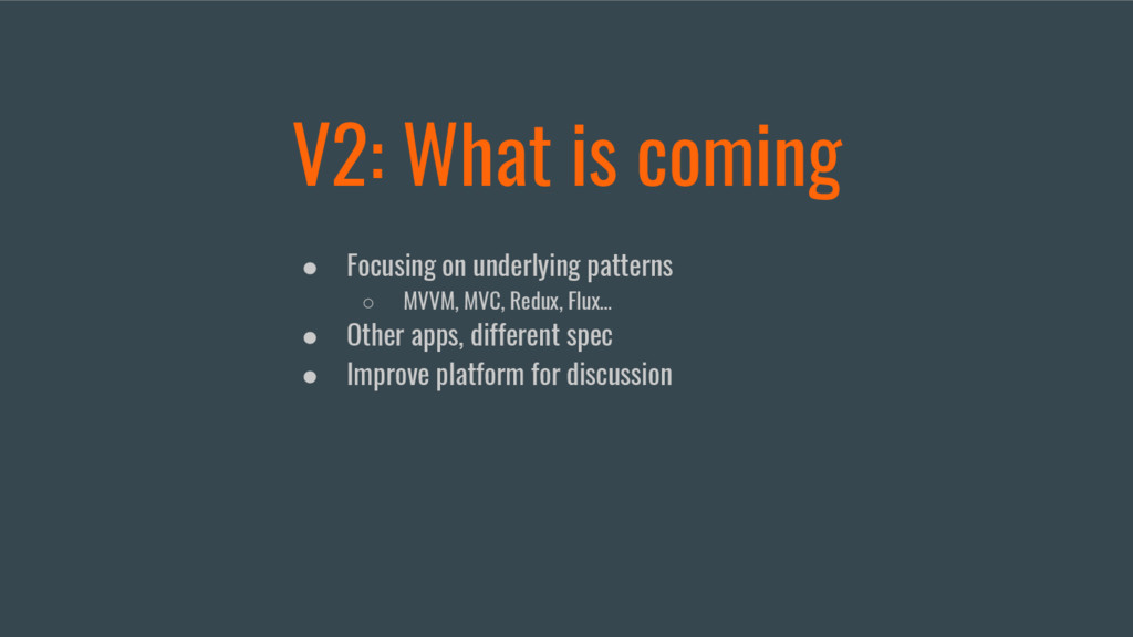 V2: What is coming ● Focusing on underlying pat...