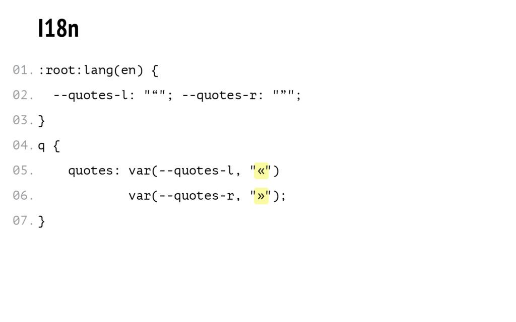 """« » I18n :root:lang(en) { --quotes-l: """"""""""""; --qu..."""