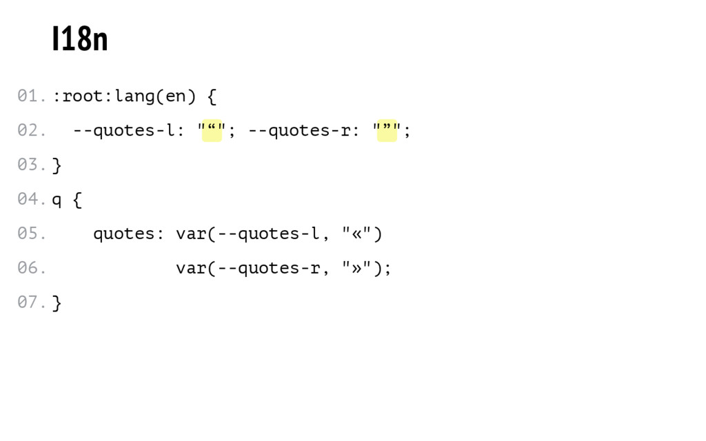 """"""" """" I18n :root:lang(en) { --quotes-l: """" """"; --qu..."""