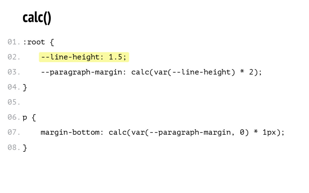 --line-height: 1.5; calc() :root { --paragraph-...