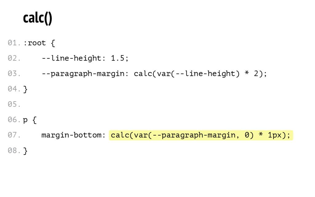 calc(var(--paragraph-margin, 0) * 1px); calc() ...