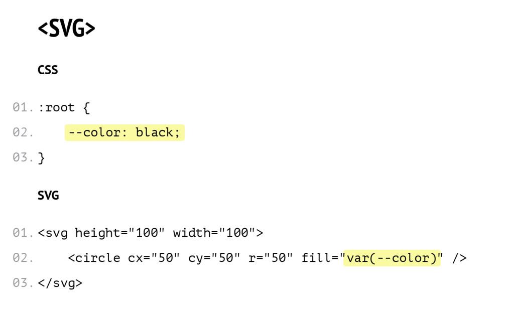 --color: black; var(--color) <SVG> CSS :root { ...